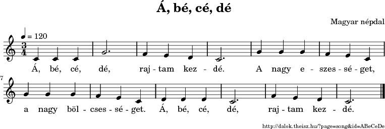 Á, bé, cé, dé - music notes